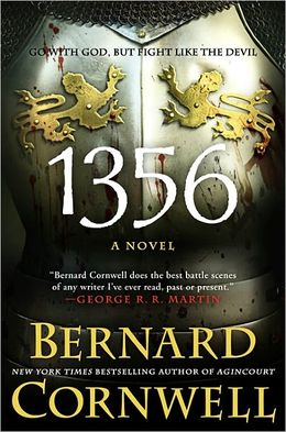 1356 A Novel by Bernard Cornwel