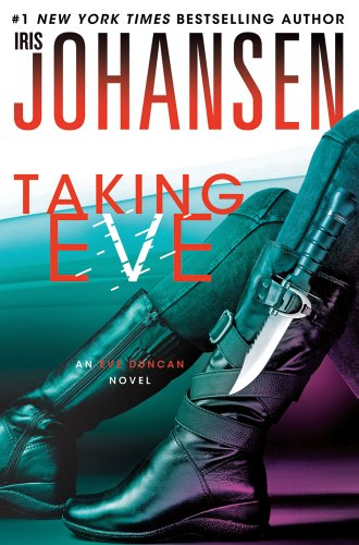 Featured Book – Taking Eve: An Eve Duncan Novel by Iris Johansen