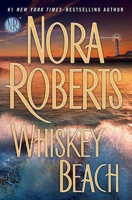 Featured Book – Whiskey Beach by Nora Roberts