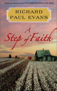 Featured Book -A Step of Faith: A Novel (Walk Series) by Richard Paul Evans