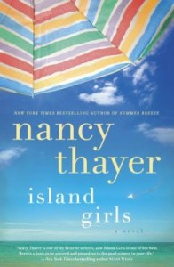 Island Girls A Novel by Nancy Thayer