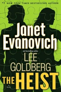 Featured Book: The Heist – A Novel by Janet Evanovich and Lee Goldberg