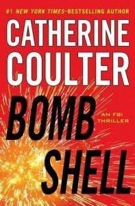 Bombshell (An FBI Thriller) by Catherine Coulter