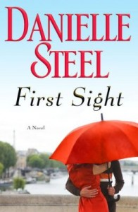 First Sight A Novel by Danielle Steel