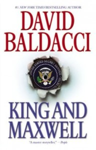 King and Maxwell (King & Maxwell) by David Baldacci
