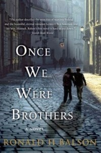 Featured Book: Once We Were Brothers by Ronald H. Balson