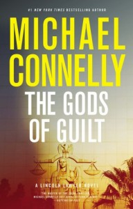 Featured Book: The Gods of Guilt (Lincoln Lawyer) by Michael Connelly